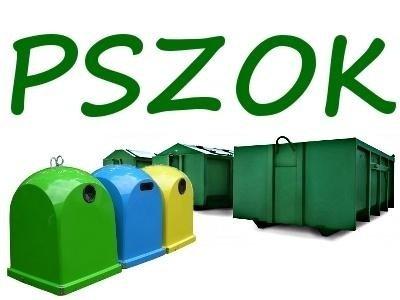 Punkt Selektywnej Zbiórki Odpadów Komunalnych ( PSZOK)  będzie nieczynny